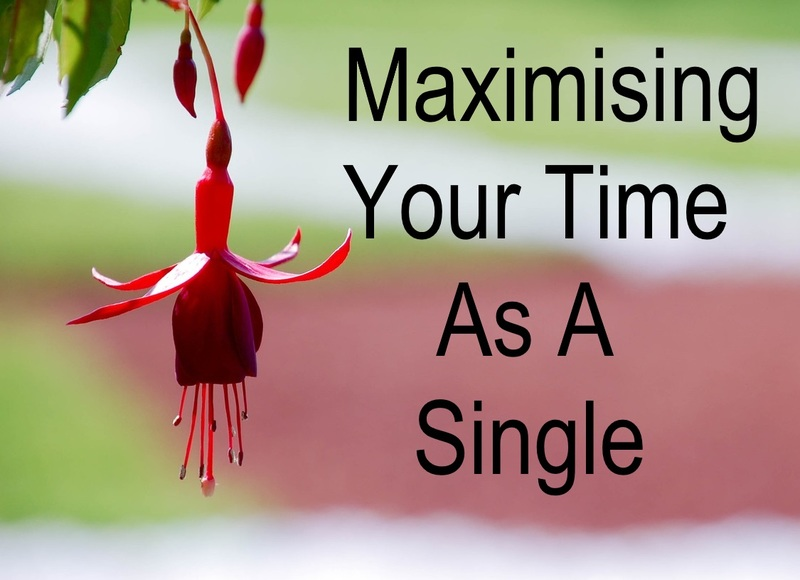 Maximising Your Time As A Single